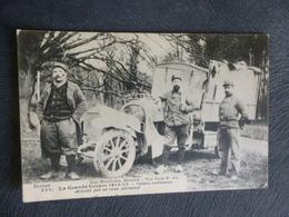 AMBULANCE MILITAIRE DETRUITE PAR UN OBUS ALLEMAND - Scène Animée - Oorlog 1914-18