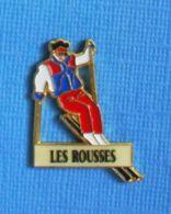 1 PIN'S //  ** STATION DE SKI LES ROUSSES / BOURGOGNE-FRANCHE-COMTÉ ** - Invierno