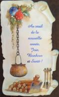 """Carte De Voeux, Gaufrée,  Marmite, Bûches, Boules De Noël, """"au Seuil De La Nouvelle Année, Joie, Bonheur, Santé - Nieuwjaar"""