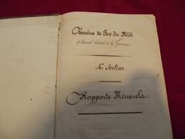 CHEMIN DE FER DU MIDI ET CANAL LATERAL DE LA GARONNE .Rapports Mensuels De Dec. 1852 A Juin 1853 - Midi-Pyrénées