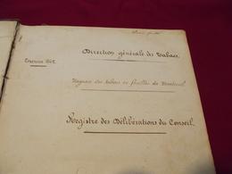 MAGASIN DES TABACS EN FEUILLES DE MONTREUIL D. 93 .Registre Des Délibérations 1862 - Documents