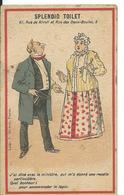 CHROMO  ...  SPLENDID TOILET...61 RUE DE RIVOLI ...AVEC CALENDRIER DE  1897 - Trade Cards