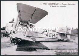 Prat Llobregat - Avion Breguet XIV (F-AEHC) Lignes Aeriennes Latécoère, Hangar (reproduction Carte Postale 1920 Roisin) - 1919-1938: Entre Guerres