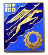 BROCHE (no Pin's) INSIGNE CIT 160 - Centre Instruction Du Train 160 - Drago (G.437) - Voir Photos - J392 - Army