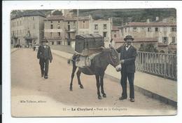 Le Cheylard , Assez Rare , Pont De La Guinguette - Le Cheylard