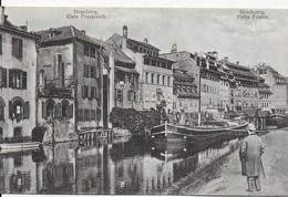 Strassburg - Strasbourg -   Petite France (péniche) - CPA Occupation Allemande Avant 1919 - Non écrite (2) - Straatsburg