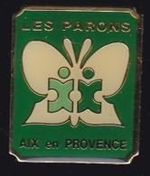 64802 -Pin's-Association Des Parons à Aix En Provence Travail Protégé, Entreprise Adaptée Pour Handicapés - Villes