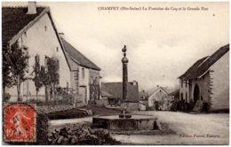 70 CHAMPEY - La Fontaine Du Coq Et La Grande Rue - Andere Gemeenten
