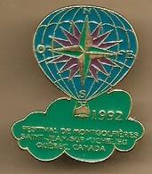 """Pin's Montgolfière """"1992 Festival De Montgolfières Saint-Jean-sur-Richelieu Québec Canada"""" Rose Des Vents - Montgolfières"""