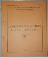 ANCIEN MANUEL LES MOTEURS PRATT WHITNEY TYPE R 2.800 1951 ECOLE DES MÉCANICIENS DE L'ARMÉE DE L'AIR ROCHEFORT SUR MER - AeroAirplanes
