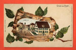 ZAD-29  SELTEN Gruss Aus Baar Zug  Hauptstrasse. GEprägr. Gelaufen 1906 - ZG Zoug