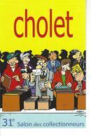 49 - CHOLET - T.Belle Carte Du 31ème Salon Des Collectionneurs ( Dessinateur Franck Margerin ) - Cholet