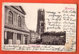 ZAD-35  La Cathédrale De Fribourg Dos Simple. Cachets Militaires 1903 - FR Freiburg