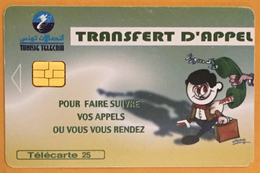 TUNISIE TELECOM TRANSFERT D'APPEL TELECARTE 25 PHONECARD CARD - Tunisie