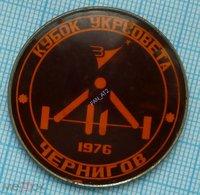 USSR / Badge / Soviet Union / UKRAINE / DSO Zenith. Championship. Weightlifting. Barbell. Ukrsovet Cup. Chernihiv 1976 - Halterofilia