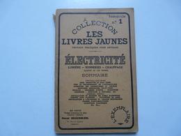 FASCICULE N° 1 - COLLECTION LES LIVRES JAUNES : ELECTRICITE - Do-it-yourself / Technical