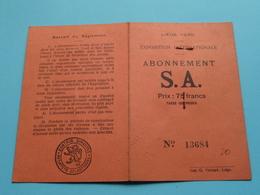 EXPOSITION Internationale Liège 1930 LIEGE > ABONNEMENT S.A. > N° 13684 ( Deffontaine > Detail Voir Photo ) ! - Tickets - Entradas