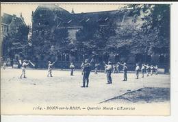 BONN SUR LE RHIN Quartier Murat L'exercise - Casernes