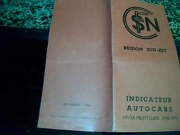 Vieux Papier Indicateur Autocars SNCF Region Sud_est  Service Tourisme Hiver Printemps 1938/1939 Train, Bus - Chemin De Fer