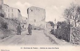 ENTREE DU VIEUX SIX FOURS                MILITAIRES - Six-Fours-les-Plages