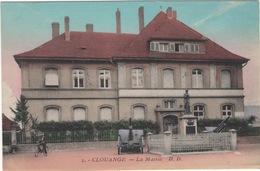 CPA : Clouange , La Mairie , Monument Aux Morts - Altri Comuni