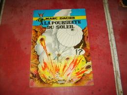 Marc Dacier  à La Poursuite Du Soleil   (34) - Livres, BD, Revues
