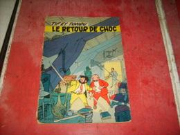 Tif Et Tondu Le  Retour De Choc   (35) - Livres, BD, Revues