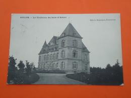 Arlon Le Chateau Du Bois D'Arlon           ( 2 Scans ) - Arlon