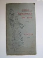 RARE LIVRE SIÈGE & MONUMENT DE 1544 SAINT DIZIER Par La Société Des Lettres, Des ... De Saint Dizier 17 Septembre 1905 - Champagne - Ardenne
