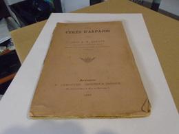 LES CURES D'ARPAJON Par L'ABBE J.-M. ALLIOT 1889 - Ile-de-France