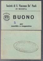 SOCIETA' DI S. VINCENZO DE' PAOLI MODENA BUONO CHARITAS PER SUSSIDIO A MAGAZZINO 5  LOTTO 3188 - [ 1] …-1946 : Royaume