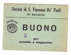 SOCIETA' DI S. VINCENZO DE' PAOLI MODENA BUONO CHARITAS PER SUSSIDIO A MAGAZZINO  LOTTO 788 - [ 1] …-1946 : Royaume