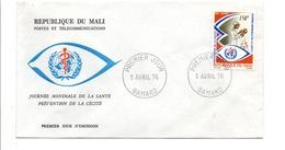 MALI FDC 1973 SANTE PREVENTION DE LA CECITE - Mali (1959-...)
