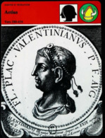 AETIUS (Vainqueur D' Attila) - FICHE HISTOIRE Illustrée (Valentinien III) Série Guerre Et Révolution - Storia