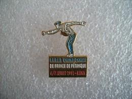 Pin's Pétanque FFPJP Championnats De France 1991 Reims - Bowls - Pétanque