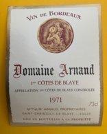 13955 - Domaine Arnaud 1971 1ères Côtes De Blaye - Bordeaux