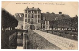 CPA 78 - Env. De THOIRY (Yvelines) - Le Château De VILLIERS LE MAHIEU - Entrée Principale - Ed. Lesieur - Thoiry