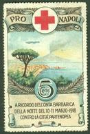 """ITALIA Napoli Barbarica Contro Partenopea 1918 """" Croce Rosso Zeppelin Sopra Vesuvio """" Vignette Cinderella Reklamemarke - Erinnophilie"""