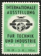 "Charleroi Belgien Belgie Belgique 1954 "" Exposition Technik&Industrie "" Vignette Cinderella Reklamemarke - Cinderellas"