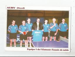 AUBY (NORD) EQUIPE 1 DE L'ENTENTE TENNIS DE TABLE 2001 - Table Tennis