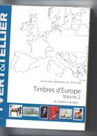 Catalogue Yvert Et Tellier Europe Volume 2 De Carélie à Hongrie (2014) - Autres