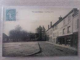 Vic Sur Aisne - 02 - La Place N°1 - Vic Sur Aisne