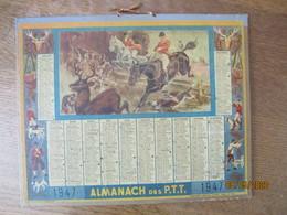 ALMANACH DES P.T.T. 1947 - Calendarios