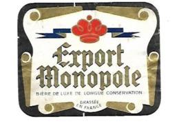 BIERE ETIQUETTE EXPORT MONOPOLE BIERE DE LUXE DE LONGUE CONVERSATION BRASSEE EN FRANCE - Beer