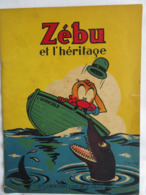 1944 ZEBU Et L'Héritage  - Bande Dessinée - Créations L Luc Deje Paris - Non Classificati