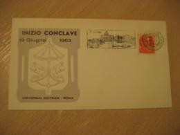 1963 Inizio Conclave S. Pietro Ufficio P.I. Mobile Cancel Cover Vaticano Poste Vaticane VATICAN Italy - Covers & Documents