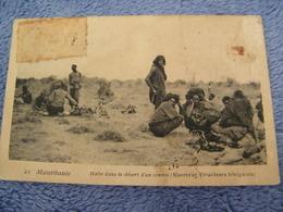 C.P.A.- Afrique - Mauritanie - Halte Dans Le Désert D'un Convoi - Maures & Tirailleurs Sénégalais - 1907 - TTB - (CY 91) - Mauritanie