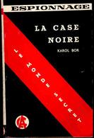 """"""" Le Monde Secret """"  N° 17 - La Case Noire - Karol Bor  - ( 1959 ) - Espionnage"""