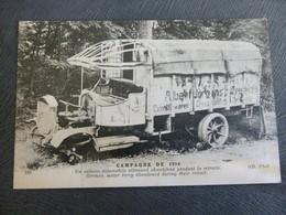CAMION ALLEMAND ABANDONNE DURANT LA RETRAITE - Oorlog 1914-18