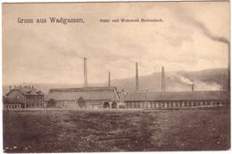 WADGASSEN - Stahl Und Walzwerk Hostenbach - Autres